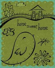 home sweet home bird